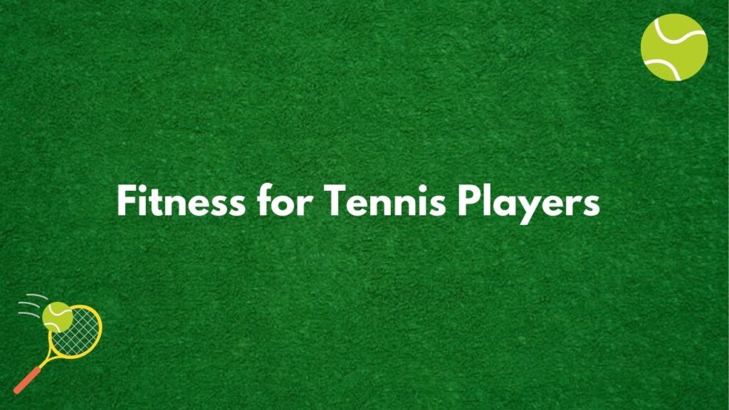 fitness for tennis players