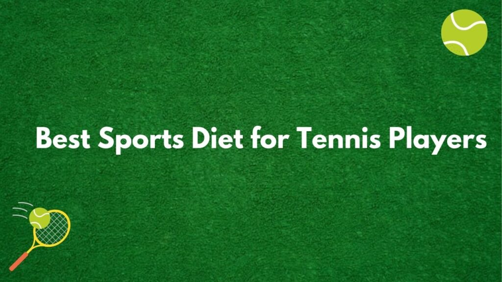 sports diet for tennis players